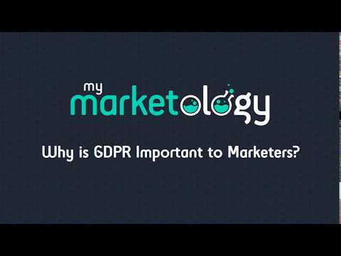 Why is GDPR Important to Marketers? | MyMarketology