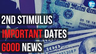 2nd Stimulus: Important Dates You Must Know | $1k/Month Rent Assistance