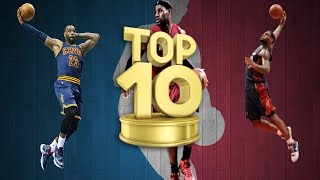 LeBron James Top 10 Greatest Poster Dunks Ever