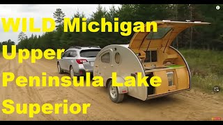 MICHIGAN Upper Peninsula Boondocking in a Teardrop Trailer