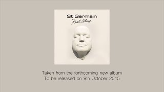 St Germain - Real Blues