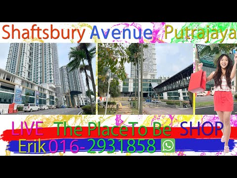 Shaftsbury Avenue Putrajaya 馬來西亞布城 Alamanda Shopping Mall Ex