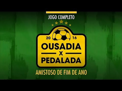 Jogo Completo - Neymar Ousadia x Robinho Pedalada - Amistoso - 22/12/2016