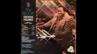 Richard Groove Holmes   No Trouble on the mountain