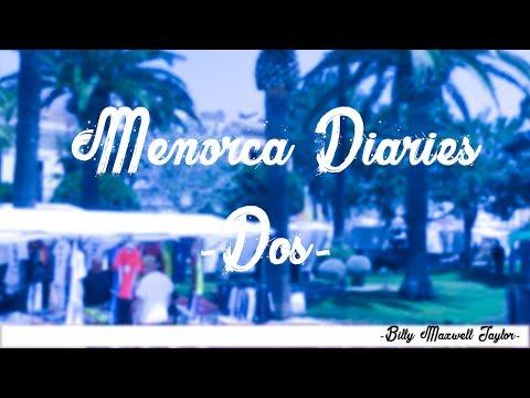 Menorca Diaries #2 - Mahon