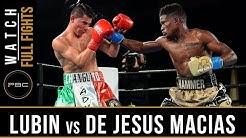 Lubin vs De Jesus Macias Full Fight: January 31, 2016 - PBC on Bounce