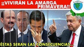 ¡Ya hay fecha para encarcelar a Peña, Calderón, Fox, Salinas y demás expresidentes!