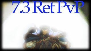 7.3 - Albarion Ret Paladin PvP