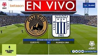 🔴 CUSCO FC VS ALIANZA LIMA 🔴 EN VIVO 🔴 Liga 1 Betsson (Fase 2 - Fecha 11)