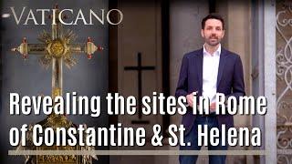 In the Footsteps of Constantine | EWTN Vaticano