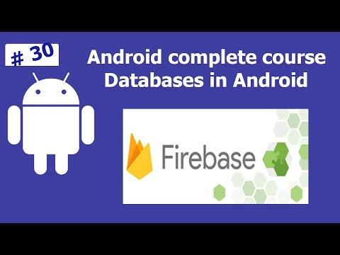 Firebase Reading and Writing | Complete Android Development Course For Beginners