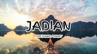 The junas Monkey - Jadian (Lyrics)🎵