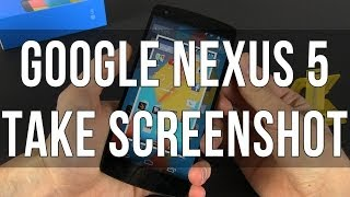 How to take a screenshot on the Google Nexus 5