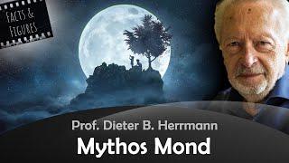 Mythos Mond - Prof. Dieter B. Herrmann
