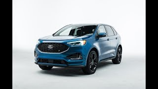 2019 Ford Edge and Edge ST [Lastest News]