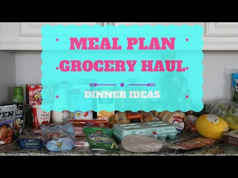 MEAL PLAN , GROCERY HAUL & FINSIHED MEALS