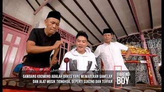 Bang Ocid Ajarin Boy William Main Gambang Kromong | BARENG BOY (02/11/19) Part 3