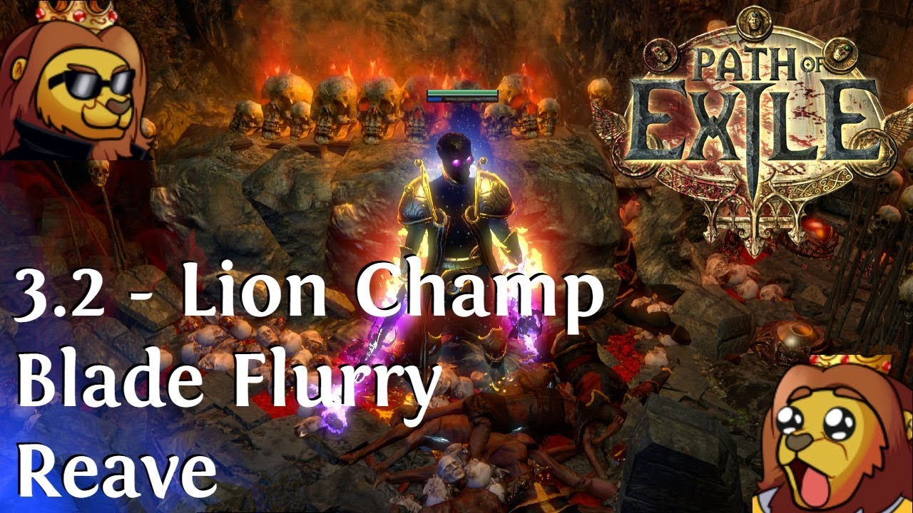 poe 3 2 lion champ blade flurry reave guide youtube