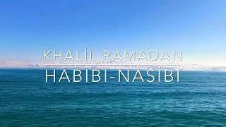 Khalil Ramadan Habibi-Nasibi حبيبي-نسيبي Arapçanın Mıhallemi Merdelli lehçesine ait güzel bir şarkı Resimi
