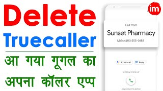 Google Phone App - best alternative for truecaller | best caller id app android | ishan monitor