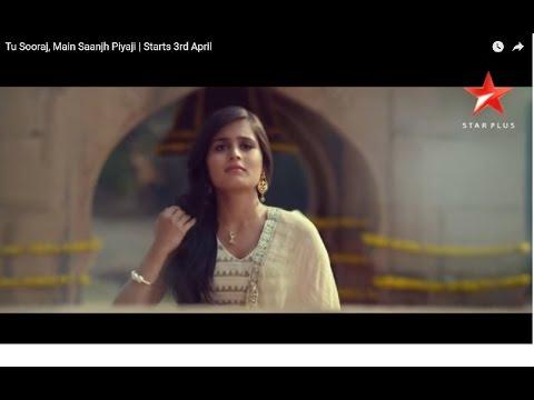 Tu Sooraj, Main Saanjh Piyaji   Starts 3rd April