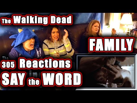 The Walking Dead | FAMILY Reactions | SAY the WORD | 305
