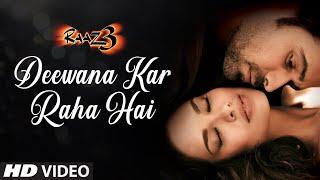 Deewana Kar Raha Hai Raaz 3 Full Song (AUDIO) I Emraan Hashmi I Bipasha Basu I Esha Gupta