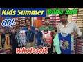 Baba suit wholesale market      kids summer cloths wholesale market