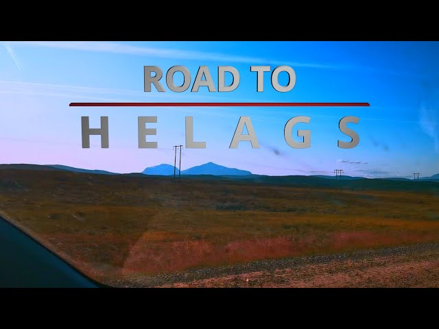 Road To HELAGS (HOLYMOUNTAIN)