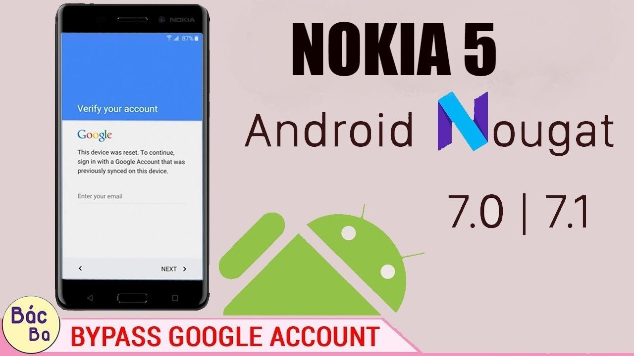 Bypass Google Account FRP Nokia 5 | Android 7.1.1  October 9, 2017