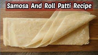 Easy Homemade Samosa Sheets Recipe In Urdu/Hindi || Homemade Easy Recipes || Ramzan Special Recipes