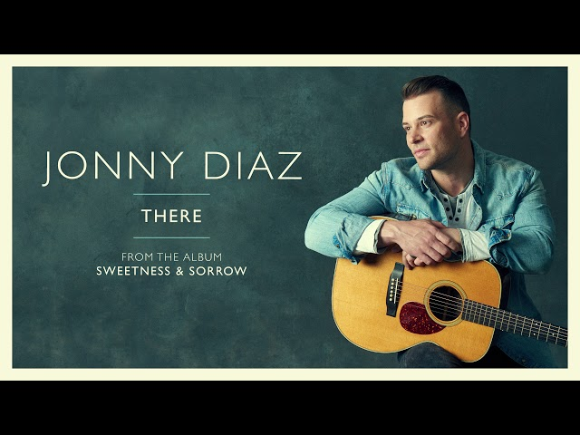Jonny Diaz - There (Audio Video)