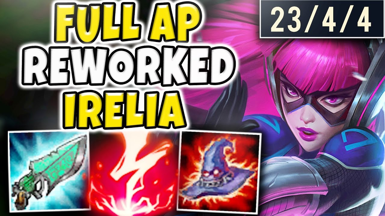 This Ap Reworked Irelia Build Will Be Nerfed Instant One Shots