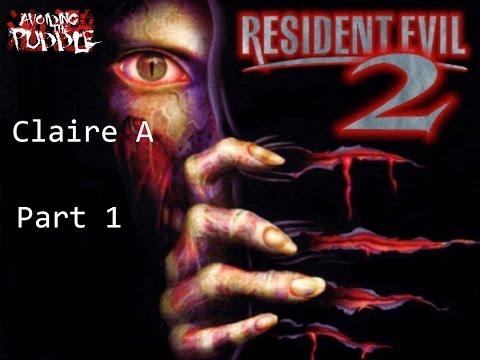 Resident Evil 2: Claire A [Part 1]