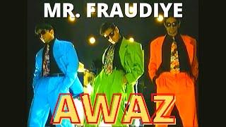 Awaz - Mr. Fraudiye (OfficialMusicVideo) - HD