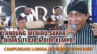 Gambar cover Landung Si Raja Suara Meniru Suara Dimas Tedjo, Didi kempot & Sodiq Monata