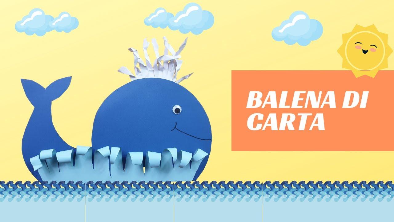 La Balena Di Carta Bimbi Creativi