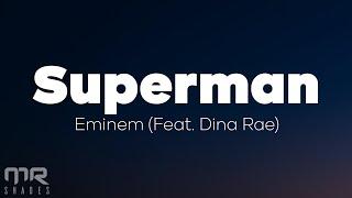 Eminem - Superman (Lyrics)