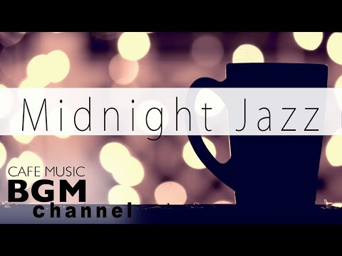 #Midnight Jazz MIX#Smooth Saxophone Jazz - Relaxing Cafe Music For Work, Study
