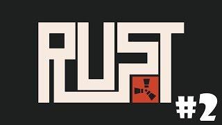 Rust серия 02 - Охота на зомби.