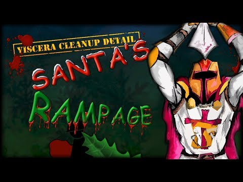 Let's Slay... VISCERA CLEANUP DETAIL: SANTA'S RAMPAGE (PC/2013)   LS #242  