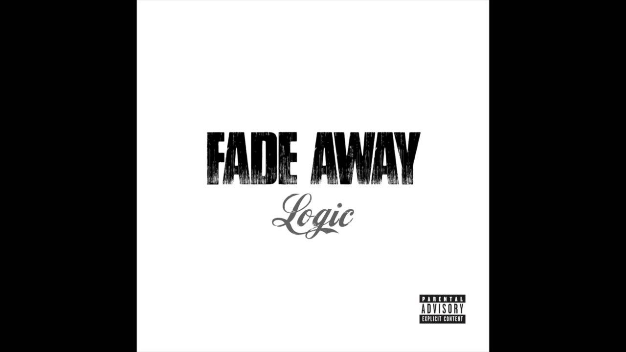 Logic - Fade Away (Official Audio)