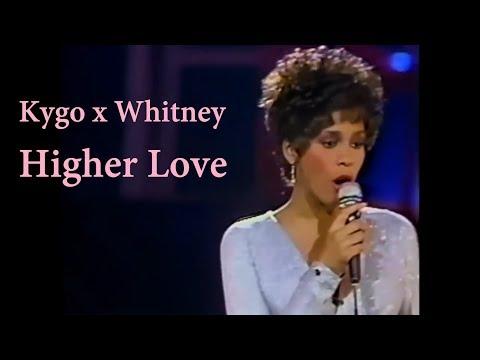 kygo-&-whitney-houston---higher-love-(unofficial-music-video)