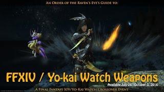 FFXIV- Yo-kai Watch Event Weapons
