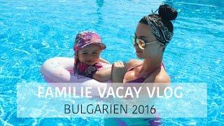 VACAY VLOG: ALLESSIA I BULGARIEN