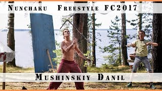 Nunchaku Freestyle  FC2017 Mushinskiy Danil
