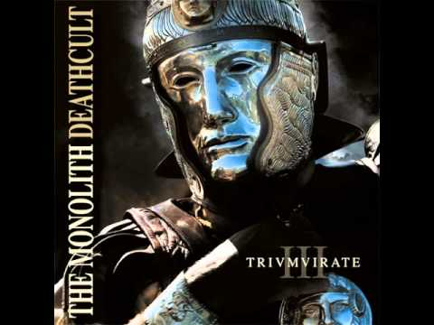 The Monolith Deathcult - Triumvirate full...