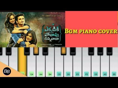 Heart Touching Bgm | Ekkadiki Pothavu Chinnavada | Nikhil | Piano Cover | Bb Entertainment Piano