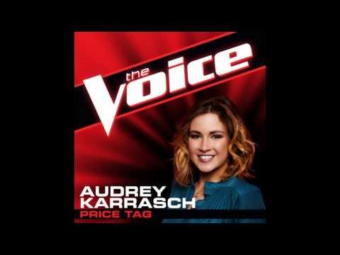 """Audrey Karrasch: """"Price Tag"""" - The Voice (Studio Version)"""