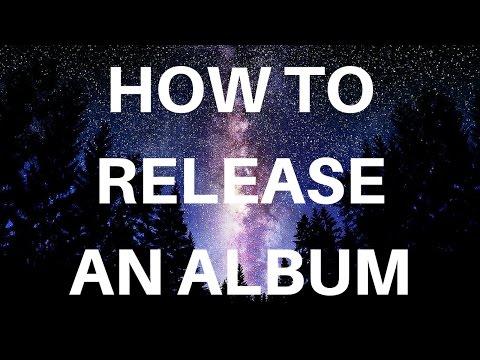 Releasing an album | Indie Music Guide to the Universe #1